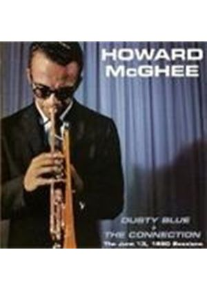 Howard McGhee - Dusty Blue/The Connection (Music CD)