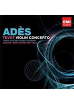 Ades: Tevot; Violin Concerto (Music CD)