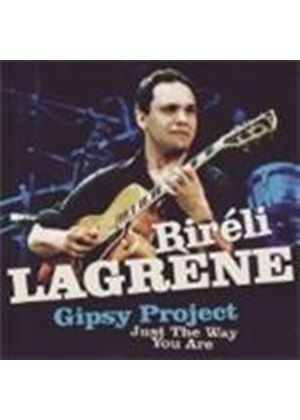 Bireli Lagrene Gipsy Project - Just The The Way You Are
