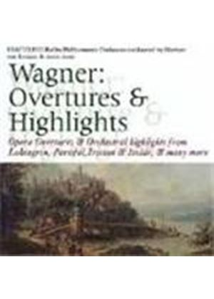 Wagner: Overtures & Orchestral Highlights