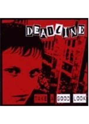 Deadline - Take A Good Look (Music CD)