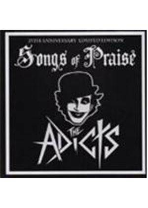 Adicts (The) - Songs Of Praise (Music CD)
