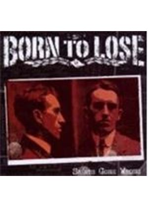 Born To Lose - Saints Gone Wrong (Music CD)