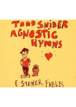 Todd Snider - Agnostic Hymns and Stoner Fables (Music CD)