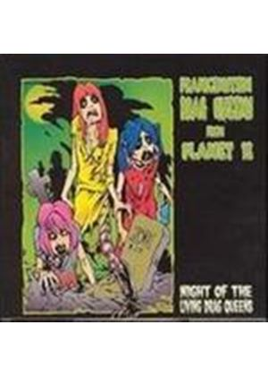 Frankenstein Drag Queens From Planet 13 - Night Of The Living Drag Queens (Music CD)