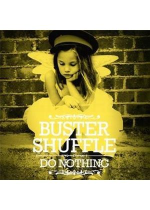 Buster Shuffle - Do Nothing (Music CD)