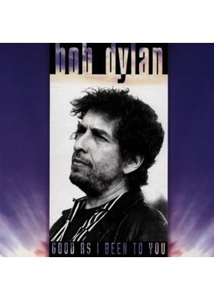 Bob Dylan - Good As Ive Been to You (Music CD)