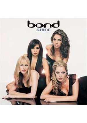 Bond - Shine (Music CD)