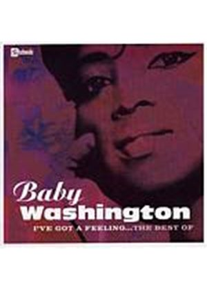 Baby Washington - Ive Got A Feeling... The Best Of (Music CD)
