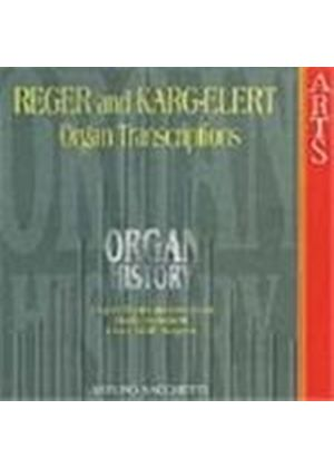 Organ History - Reger and Karg-Elert transcribers