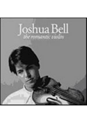Joshua Bell - The Romantic Violin (Music CD)