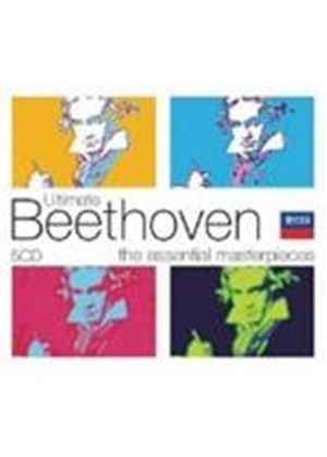Ultimate Beethoven - The Essential Masterpieces