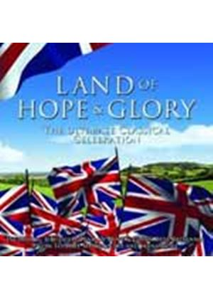 Various Artists - Land Of Hope And Glory (Music CD)