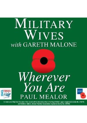 Military Wives with Gareth Malone - Wherever You Are (Music CD)