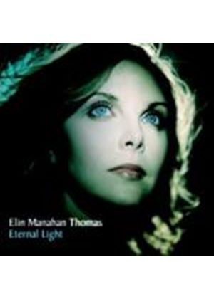Elin Manahan Thomas - Eternal Light (Music CD)