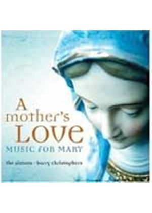 Various Composers - A Mothers Love - Music For Mary (The Sixteen) (Music CD)