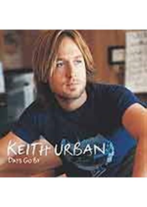 Keith Urban - Days Go By (Music CD)