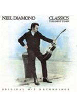 Neil Diamond - Classics (The Early Years) (Music CD)