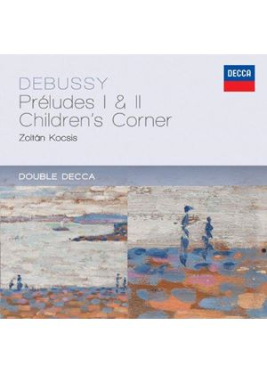 Debussy: Préludes I & II; Children's Corner (Music CD)