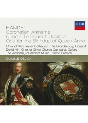 Handel: Coronation Anthems; Utrecht Te Deum & Jubilate; Ode for the Birthday of Queen Anne (Music CD)