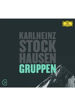 Stockhausen: Gruppen; Kurtág: Grabstein für Stephan; Stele (Music CD)