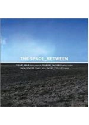 Space Between & Barre Phillips - Space Between With Barre Phillips, The