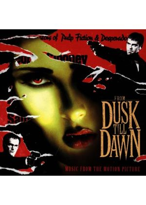 Original Soundtrack - From Dusk Till Dawn (Music CD)