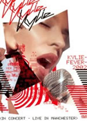 Kylie Minogue - Kylie Fever 2002 - Live In Manchester