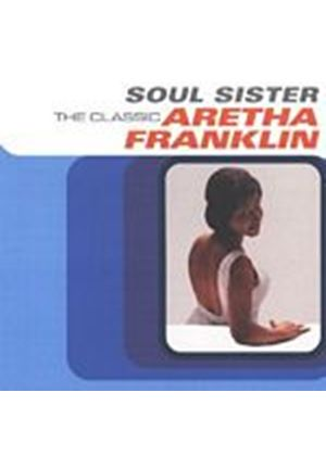 Aretha Franklin - Soul Sister - The Classic (Music CD)