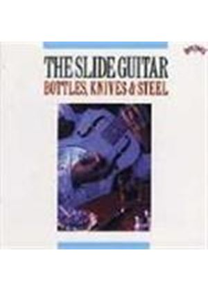 Various Artists - Slide Guitar Vol.1 (Bottles, Knives & Steel)