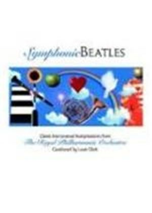 Royal Philharmonic Orchestra (The) - Symphonic Beatles