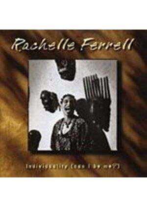 Rachelle Ferrell - Individuality (Can I Be Me?) (Music CD)