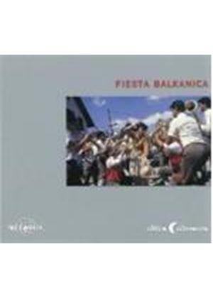 Various Artists - Fiesta Balkanica [Digipak] (Music CD)