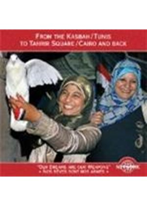 Various Artists - From the Kasbah, Tunis to Tahrir Square, Cairo and Back (Music CD)