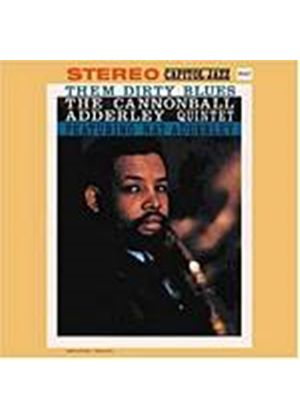 Cannonball Adderley Quintet - Them Dirty Blues (Music CD)