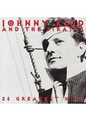 Johnny Kidd And The Pirates - 25 Greatest Hits (Music CD)
