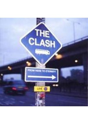 The Clash - From Here To Eternity (Music CD)
