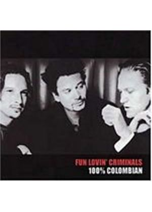 Fun Lovin Criminals - 100% Colombian (Music CD)