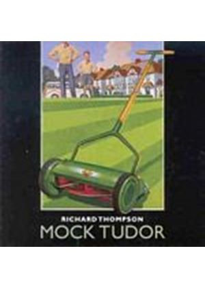 Richard Thompson - Mock Tudor (Music CD)