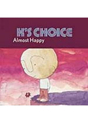 Ks Choice - Almost Happy (Music CD)