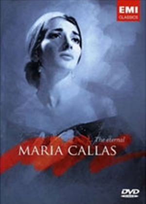 Maria Callas - The Eternal Maria Callas