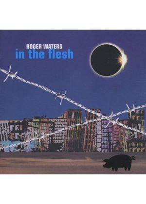 Roger Waters - In The Flesh (Music CD)