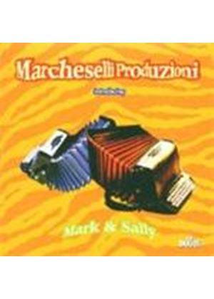 Marcheselli Produzioni - Mark And Sally