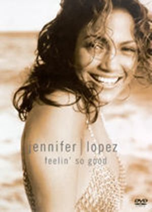 Jennifer Lopez-Feelin So Good