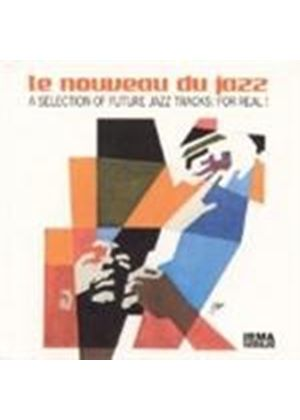 Various Artists - Le Nouveau Du Jazz [Digipak]