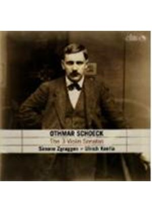 Othmar Schoeck - The 3 Violin Sonatas (Zgraggen) [Swiss Import]