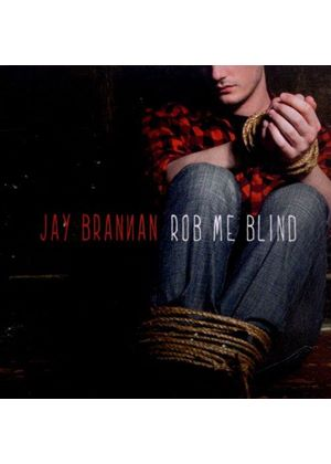 Jay Brannan - Rob Me Blind (Music CD)