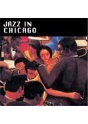 Various Artists - Jazz In Chicago Vol.1