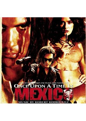 Various Artists - Once Upon A Time In Mexico (Music CD)
