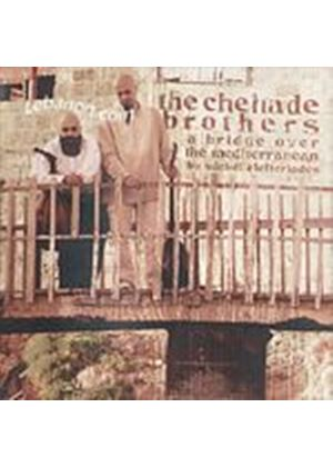 The Chehade Brothers - A Bridge Over The Mediterranean (Music CD)